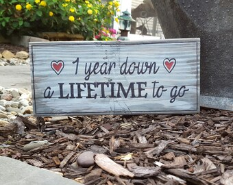 One Year Down A LIFETIME To Go Sign with Red Hearts - Anniversary Pictures are so cute with this fun Anniversary Sign