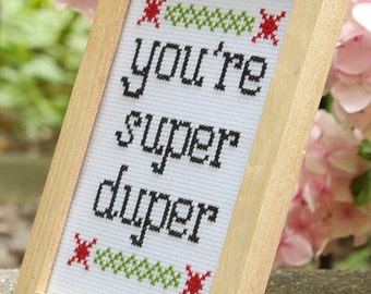 You're Super Duper Cross-stitch Kit