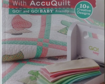 """Book """"GO! Scrapping With AccuQuilt"""" Quilt Book, Create Accessories, Fast Shipping, BK148"""