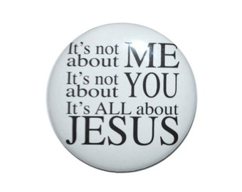 Christian Mirror It's Not About Me, It's Not About You, It's All About Jesus pocket mirror 2 1/4 inch mirror