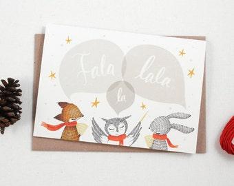 Christmas Card - Fala Lala La - Greeting Card
