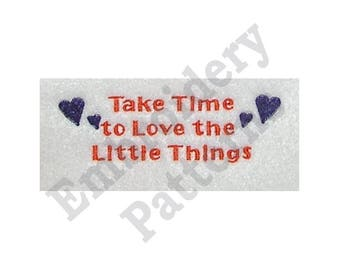 Take Time... - Machine Embroidery Design