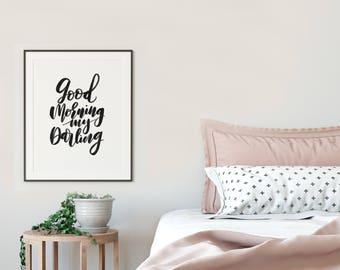 Good Morning, Postitive Vibes, Feel Good Art, Bedroom Art, Cozy Bedroom, Instant Download, Gift for Housewarming, Printable Wall Art