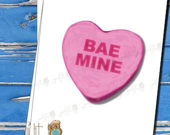 Candy Sweetheart Card, Funny Valentine Card,  Bae Mine, cheeky card, love cards