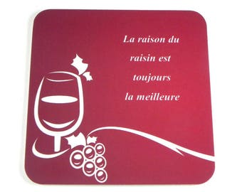 Original coaster coaster coaster quote due to the grape wine is always the best