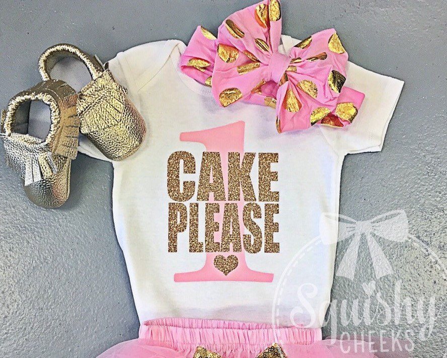 Cake Please Shirt Pink And Gold 1st Birthday Shirt Short Or
