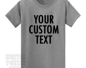 Your Custom Text T-Shirt