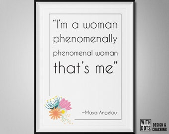 Maya Angelou - Phenomenal Woman - Instant Download Poster A3 - Flowers - Poem