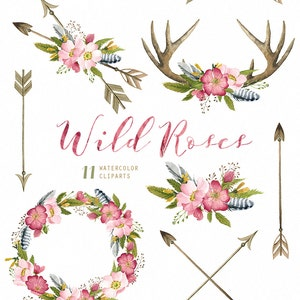 Wild Roses Watercolor Bouquets, Wreath, Antlers, Arrows hand painted clipart, floral wedding invite, greeting card, diy clip art, flowers