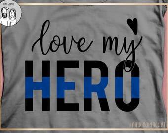 Thin Blue Line SVG, Love Badge SVG, Back the Blue svg, Police Badge svg, Cricut svg, Silhouette svg, Police Wife SVG, Coffee Mug svg, hero