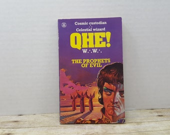 QHE, The Prophets of Evil, 1975, Cosmic Custodian, Celestial Wizard, W.W. Vintge sci fi, science fiction