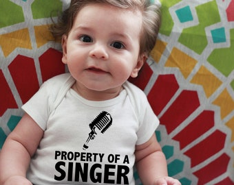 Property of a Singer~ Personalized Baby Bodysuit