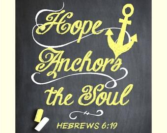 Hope Anchors the Soul- Chalk Art
