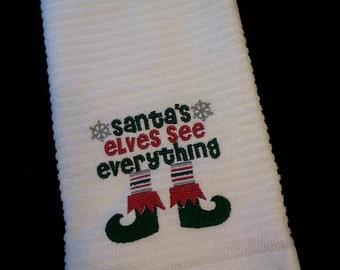 Santa's Elves See EVERYTHING Dish Towel