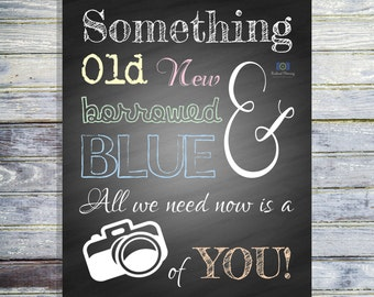Wedding Photobooth Sign - Something Old New Borrowed and Blue Wedding Photobooth Prop - INSTANT DOWNLOAD - Wedding Decoration - Wedding Sign