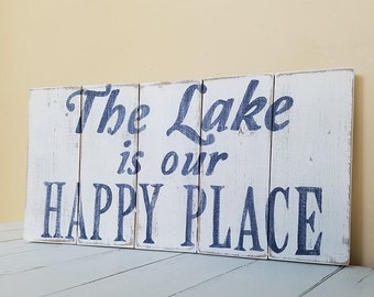 The Lake is our happy place sign, Happy Place Sign,  Rustic Lake Sign, Distressed Lake Sign, Lake Decor, Wood Sign, Lake Sign, Happy Place