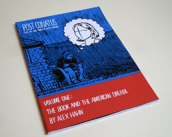 POST CONATUS Volume One: The Book and the American Dream (Handmade 100-page story) By Alex Hahn