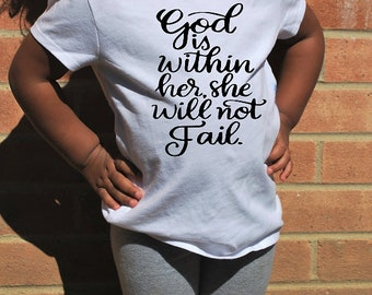 God is Within Her she will not Fail.