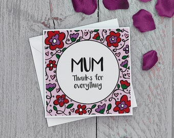Mother's Day Card, Happy Mothers Day Card, Mothers Day Card, Mums Day Card, Mum Card, Mom Card, Thanks Mum Card, Thank you Mum Card