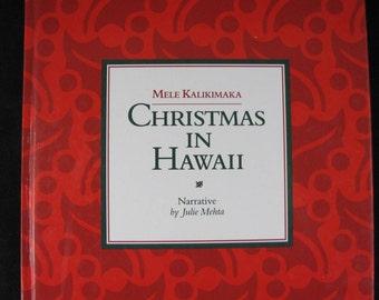 Mele Kalikimaka: Christmas in Hawaii // 1991 First Edition Hardback //ISBN 9780935180688