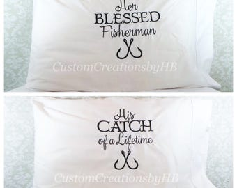 Fisherman Couple Pillowcases, His Catch of a Lifetime, Her Blessed Fisherman, Fishing Pillowcases, His and Hers Pillowcases