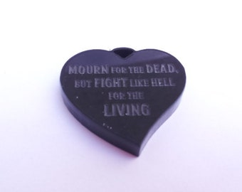 Mourn for the Dead, Fight like Hell for the Living Mother Jones Heart Pendant