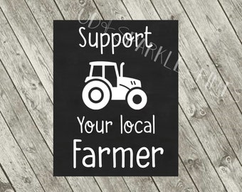 Support Your Local Farmer Print