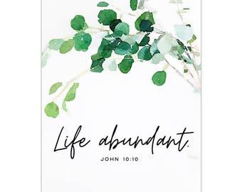 Life Abundant Art by Mercy Ink // Christian Art Print // Scripture Bible Verse // John 10:10 // Christian Gift // Housewarming // Sympathy