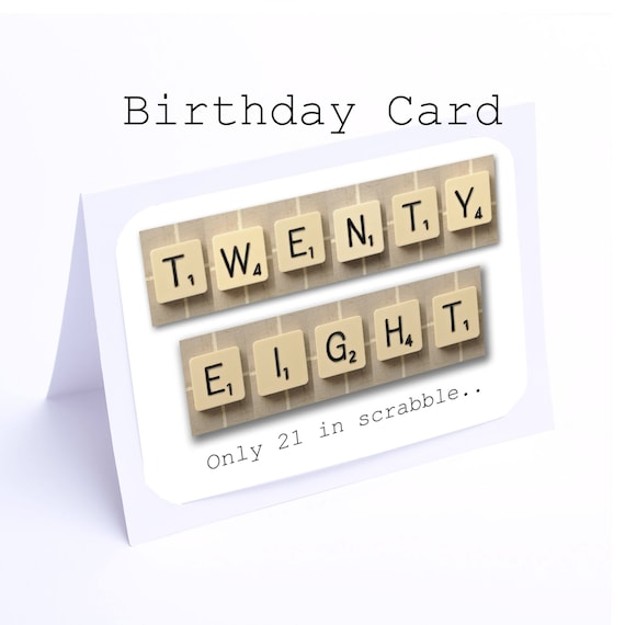 Scrabble 28th birthday card 28 its only 21 in scrabble 2 bookmarktalkfo Gallery