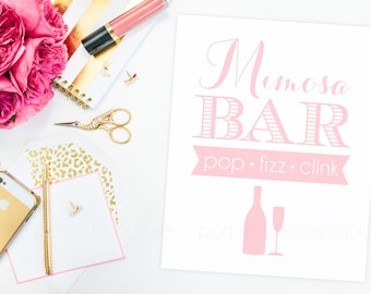 Mimosa Bar Sign Poster Blush Pink Bridal Shower Baby Decoration Brunch Pop Fizz Clink Wedding Champagne