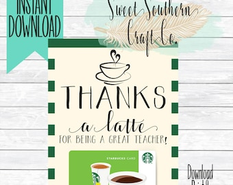 INSTANT DOWNLOAD*Thanks a latte! Coffee Shop Gift Card Printable,Teacher Appreciation,End Of Year,Teacher Christmas Gift,Back to School