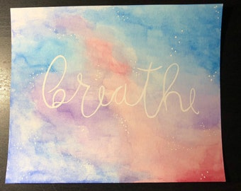 "Inspirational ""breathe"" watercolor"