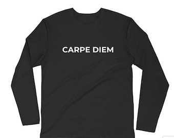 Men's Carpe Diem (Seize the Day on the Back) Long Sleeve T-shirt