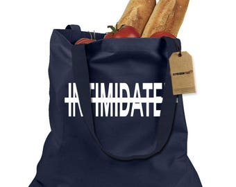 Not Intimidated Shopping Tote Bag