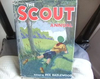 1958 Scout Annual edited by Rex Hazlewood hardback with dust jacket