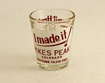 "Vintage Pikes Peak Colorado Summit House ""I Made It"" Shot Glass"