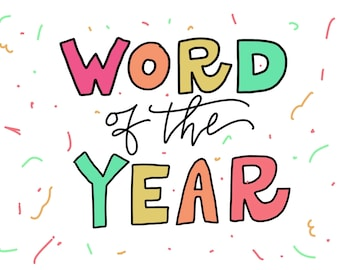 Word of the year DIGITAL PRINT- Choose custom word
