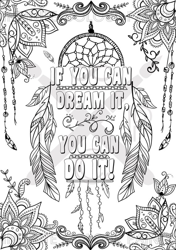 coloring page adult coloring coloring book printable coloring page zentangle coloring page motivational poster dreamcatcher motivation quote - Adult Printable Coloring Pages
