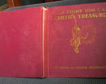 The Story Book of Earth's Treasures, Maud and Miska Petersham, Vintage Children's Book 1935, Story of Gold, Coal, Oil, and Metal