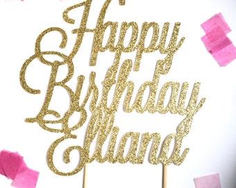 Custom Happy Birthday Cake Topper  l  Personalized Name Cake Topper  l  Birthday Cake Topper  l  Custom Birthday Cake Topper