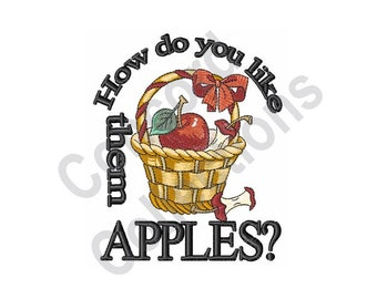How Do You Like Them Apples - Machine Embroidery Design, Apples, Basket