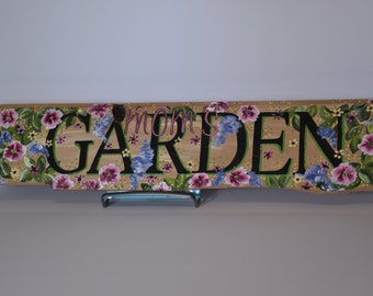 Mom's Garden Hand Painted Sign on Reclaimed Wood