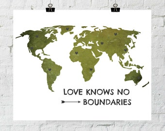 Love Knows No Boundaries. 8x10 Green Map, Typographic, Home Decor Print. Instant Digital Download. Printable Wall Art - ADOPTION FUNDRAISER