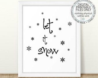 Let it Snow, Snowflake Printables, Christmas Art, Holiday Prints, Winter Decor, Christmas Prints, Instant Download, Winter Printable