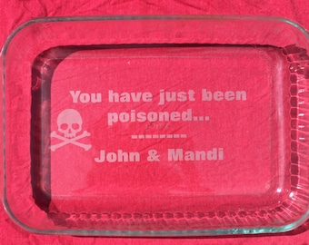 You Have Just Been Poisoned Casserole Dish