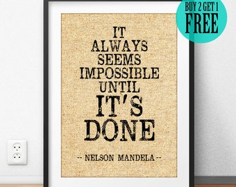 Burlap Prints, Nelson Mandela, Inspirational Quote Poster, Inspired Wall Art, Dorm Decor, Office Decor, Graduation Gift, Birthday Gift, SD10