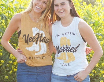 Nashville Bachelorette Party Shirts | Yee Haw Shirts | I'm Gettin' Married Y'All | Bridal Party | Hen Party Shirts