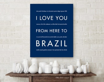 Gallery Wall Art, Brazillian Poster, Travel Art, Brasil Poster, Buenos-Aires, Latin America, I Love You From Here To Brazil