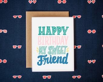 Happy Birthday My Sweet Friend Birthday Greeting Card