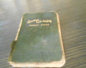 AMATEUR  1944 gardening pocket guide cloth book mini
